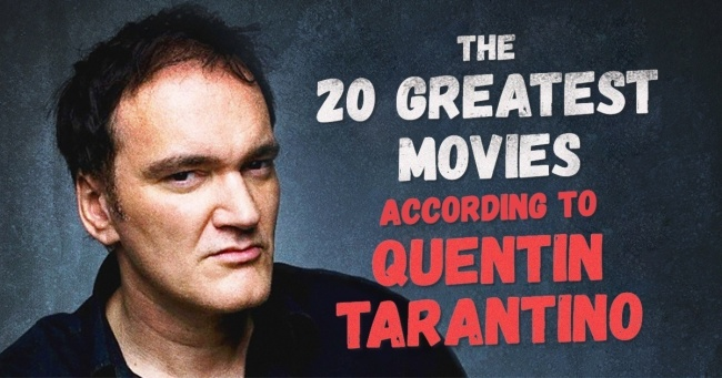 The 20 greatest movies according to Quentin Tarantino